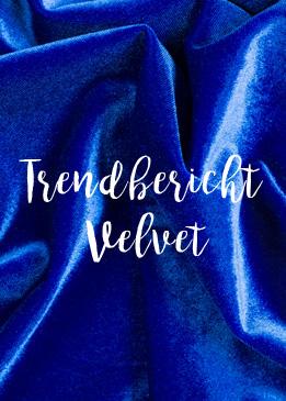 Trendbericht: Velvet