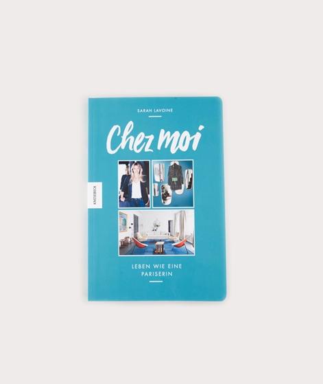 KNESEBECK Chez Moi. Leben wie eine Pariserin