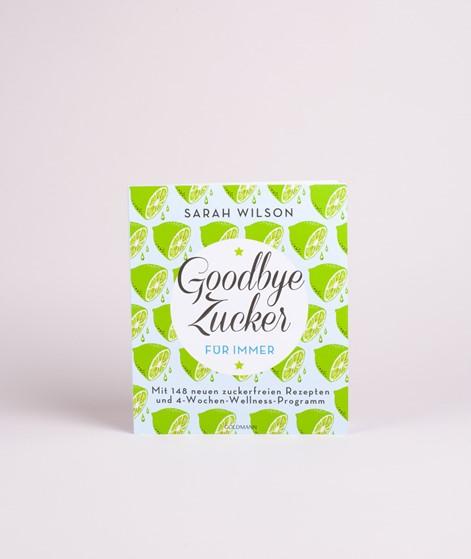 GOLDMANN Goodbye Zucker - für immer