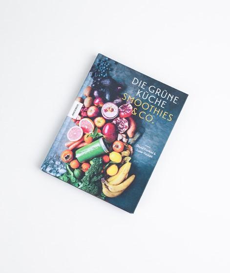 KNESEBECK Die Grüne Küche Smoothies & Co